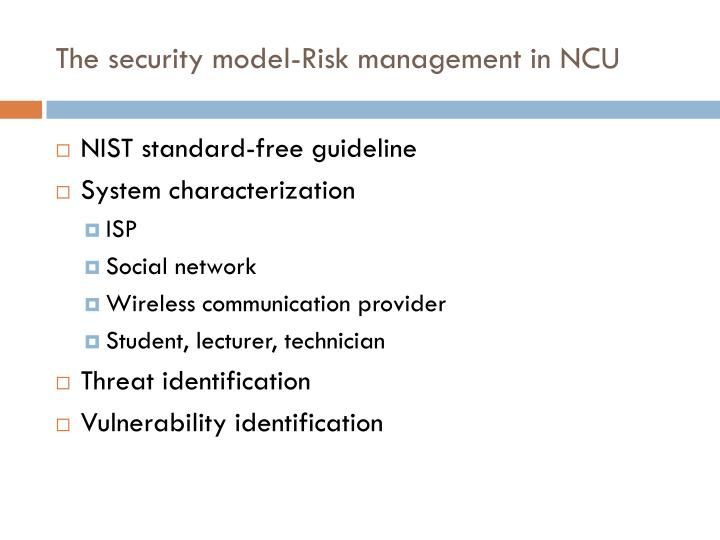The security model-Risk management in NCU