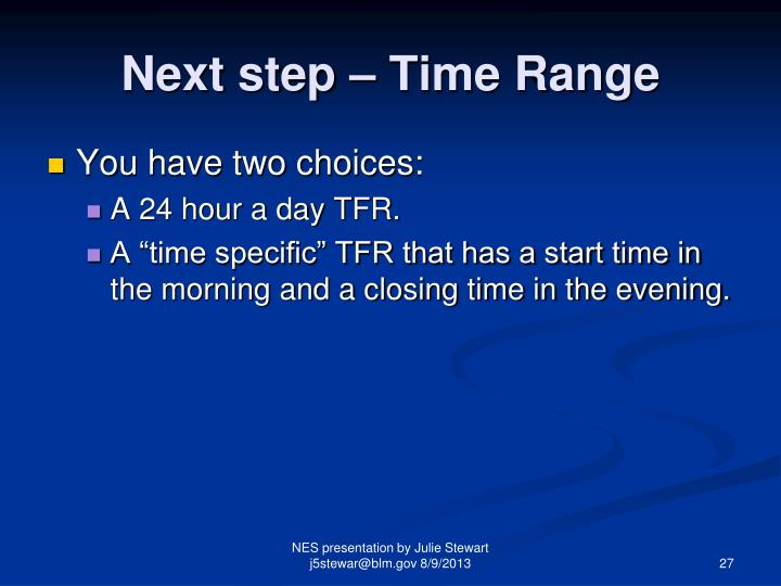 Next step – Time Range