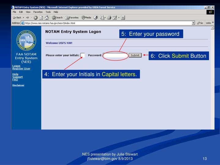 5:  Enter your password