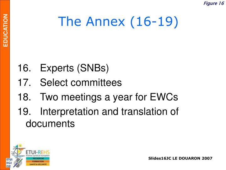 The Annex (16-19)