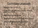 commission proposals