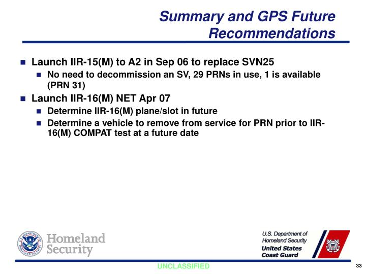 Summary and GPS Future Recommendations