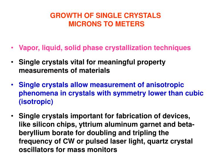 GROWTH OF SINGLE CRYSTALS