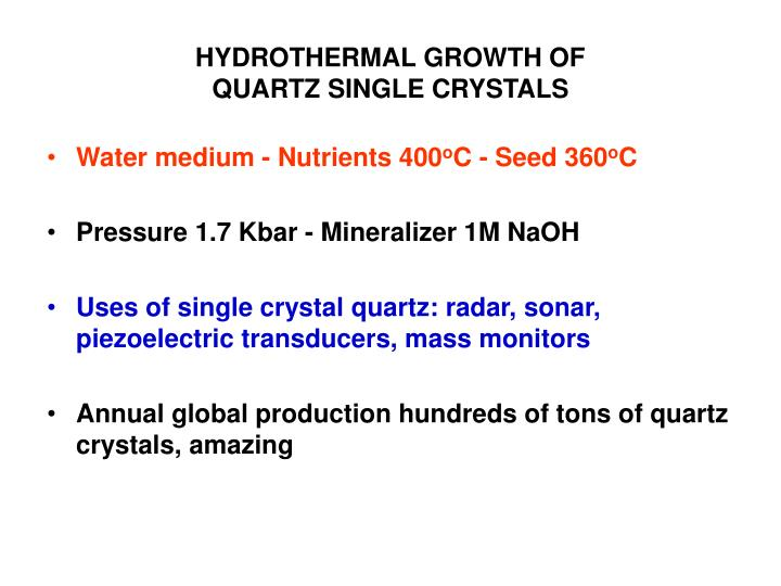 HYDROTHERMAL GROWTH OF