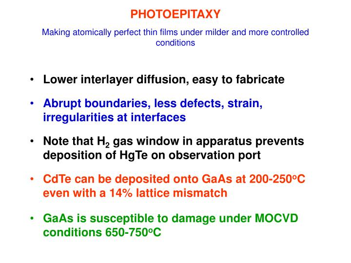 Photoepitaxy making atomically perfect thin films under milder and more controlled conditions1