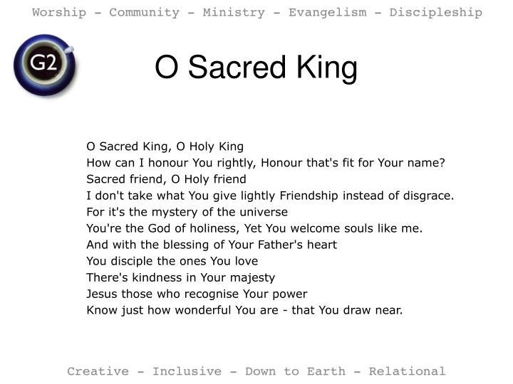 O Sacred King