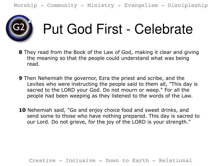 Put God First - Celebrate