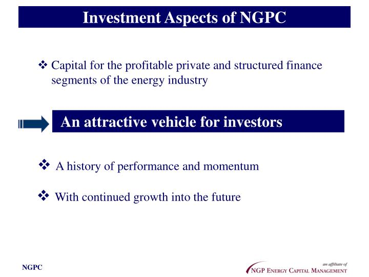 Investment Aspects of NGPC