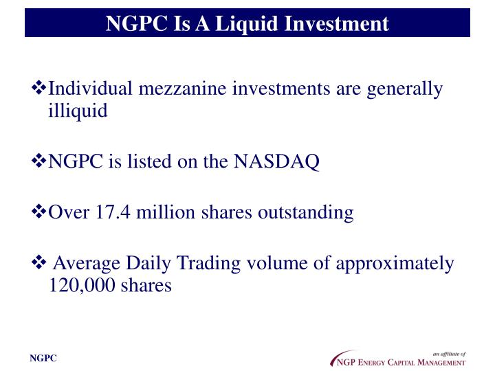 NGPC Is A Liquid Investment