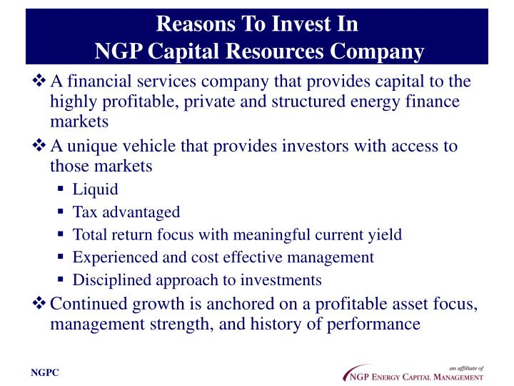 Reasons to invest in ngp capital resources company
