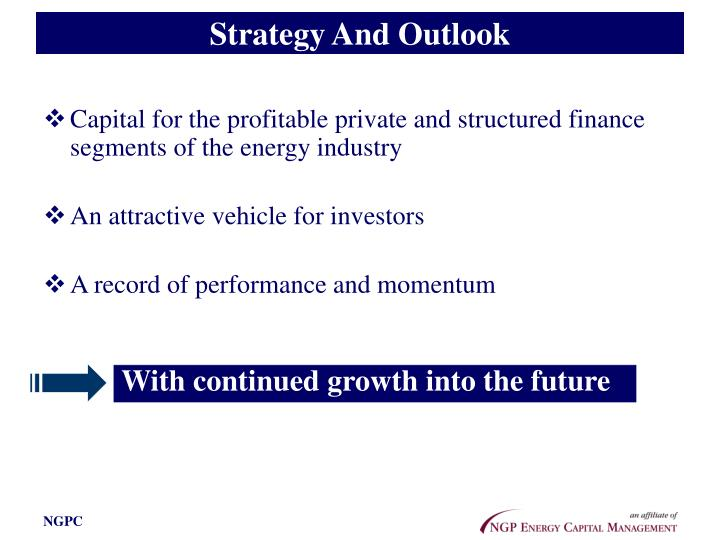 Strategy And Outlook
