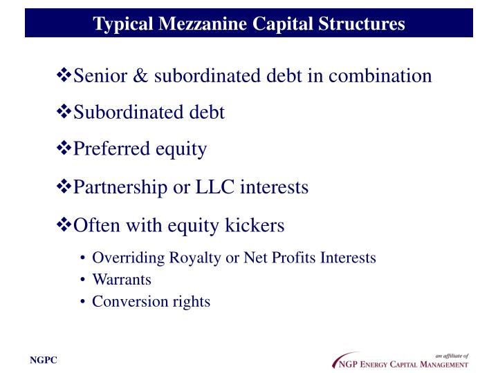 Typical Mezzanine Capital Structures