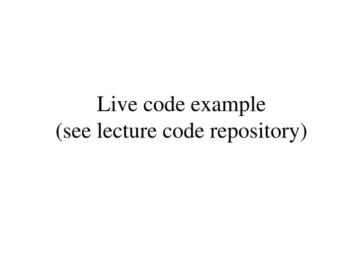 Live code example