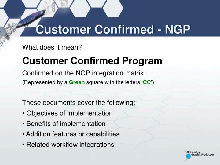 Customer Confirmed - NGP