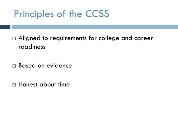 Principles of the ccss