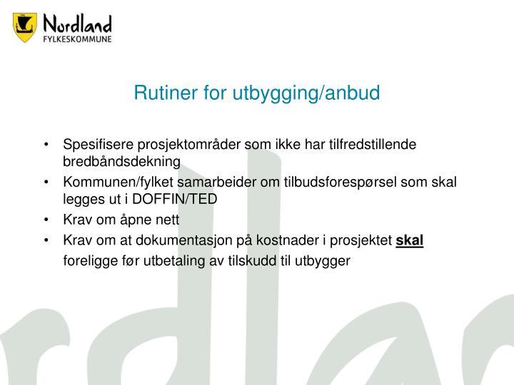 Rutiner for utbygging/anbud