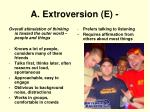 a extroversion e