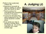 a judging j