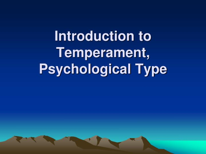 introduction to temperament psychological type n.
