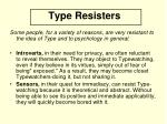 type resisters