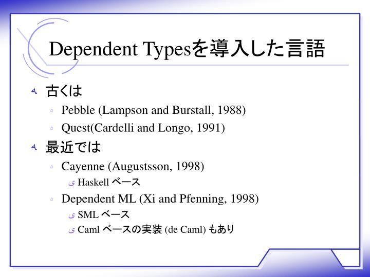 Dependent Types