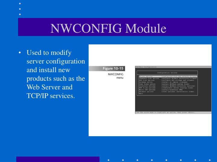 NWCONFIG Module