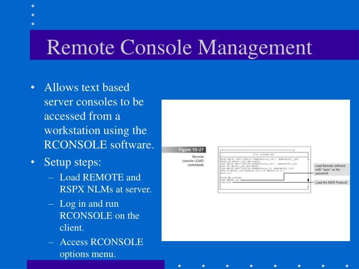Remote Console Management