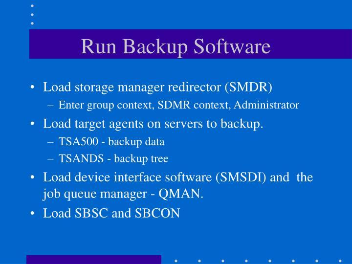 Run Backup Software