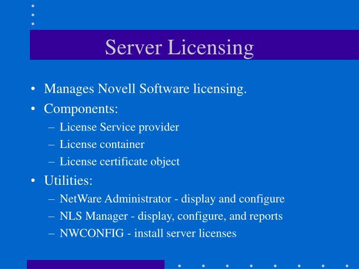 Server Licensing