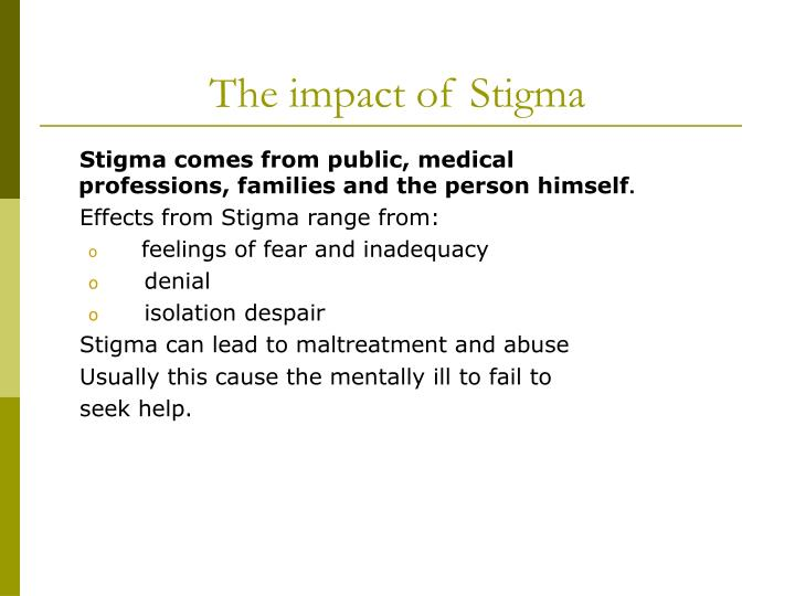 The impact of Stigma