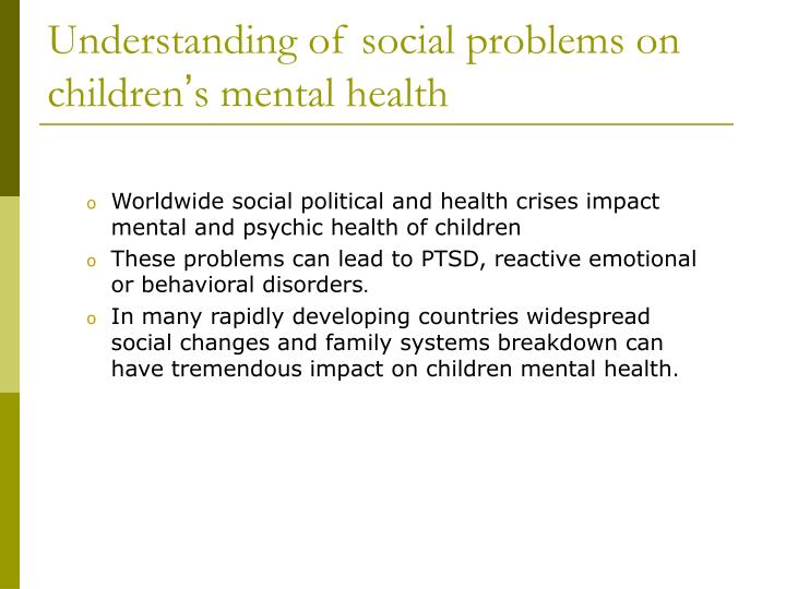 Understanding of social problems on children