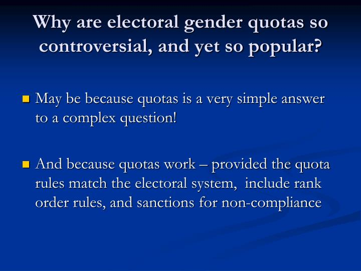 Why are electoral gender quotas so controversial, and yet so popular?