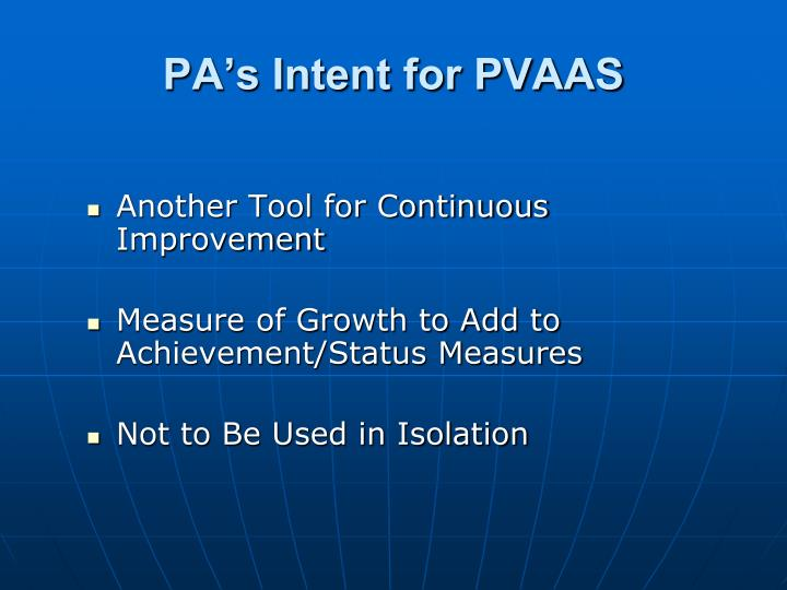 PA's Intent for PVAAS