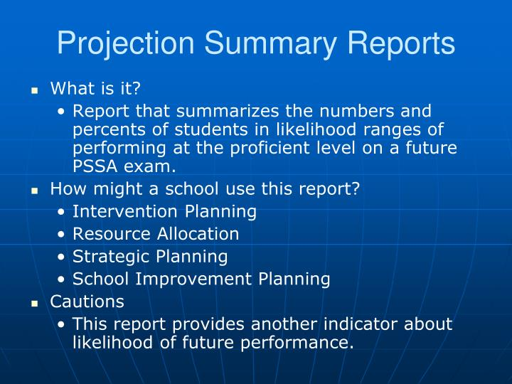 Projection Summary Reports