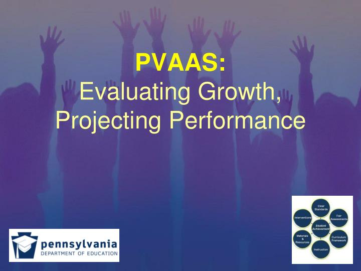 Pvaas evaluating growth projecting performance