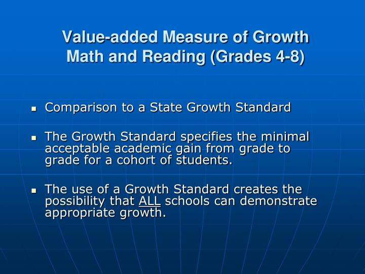 Value-added Measure of Growth