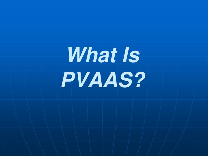 What Is PVAAS?