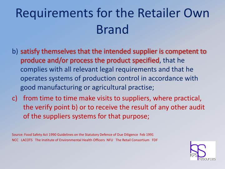Requirements for the Retailer