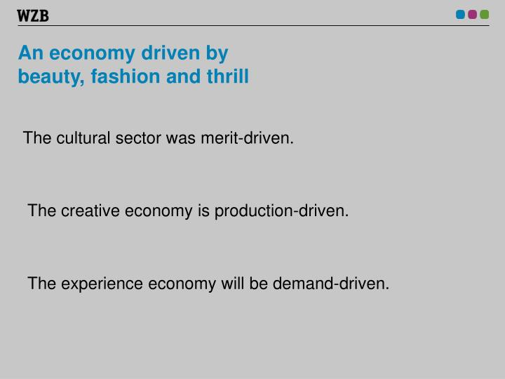 An economy driven by