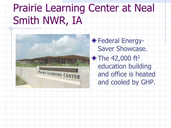 Prairie Learning Center at Neal Smith NWR, IA