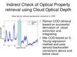 indirect check of optical property retrieval using cloud optical depth