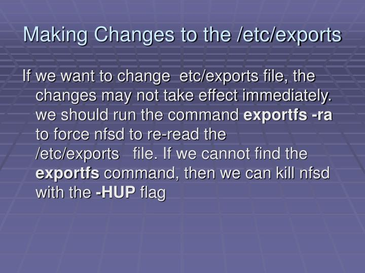 Making Changes to the /etc/exports