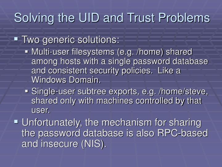 Solving the UID and Trust Problems