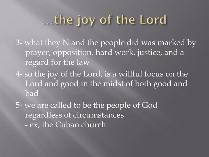 …the joy of the Lord