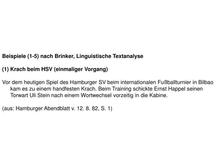 Beispiele (1-5) nach Brinker, Linguistische Textanalyse
