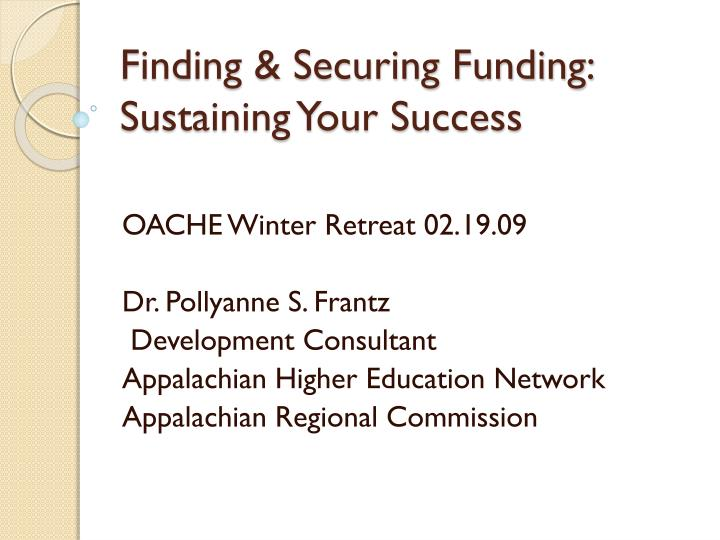 finding securing funding sustaining your success n.