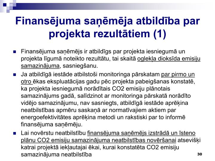 Finansējuma saņēmēja atbildība par projekta rezultātiem (1)