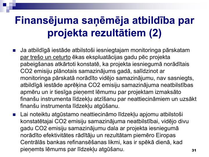 Finansējuma saņēmēja atbildība par projekta rezultātiem (2)