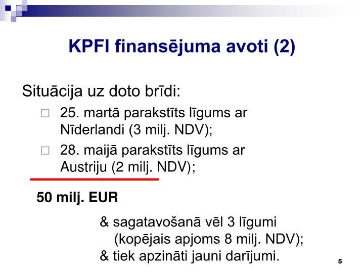KPFI finansējuma avoti (2)
