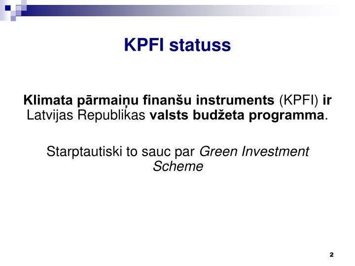 Kpfi statuss